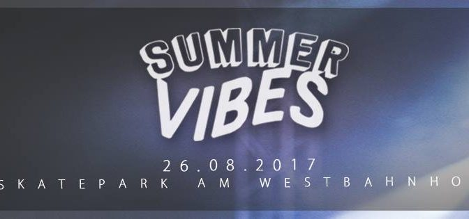 Summer Vibes 2017